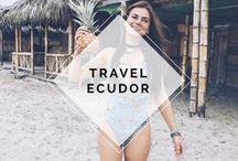 TRAVEL ECUADOR / TRAVEL ECUADOR