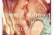 Mumma love / The gorgeousness of being a Mumma