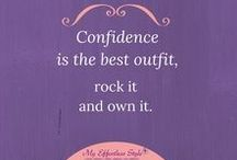 Be Self-Confident / Tips & Quotes to help you gain more self-confidence and body confidence