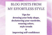 My Effortless Style Blog / Tips on dressing for your body shape & proportions, how to use color, wardrobe de-cluttering, style trends, and building self-confidence.
