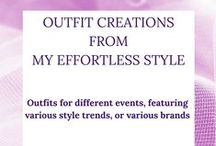 My Effortless Style Outfit Creations / These are the Outfit Creations from My Effortless Style featuring current style trends, brands, and & designers I like.