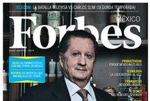 Forbes México  / Las historias de poder más exclusivas, mes con mes.