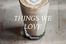 * Things we love * / Things we love