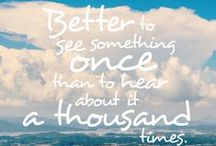 Words to Inspire! / Quotes that bring on a serious case of wanderlust!