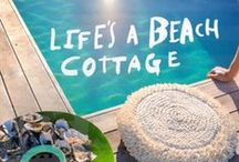 """Beach Cottage / """"The future belongs to those who believe in the beauty of their dreams."""" ~Eleanor Roosevelt"""
