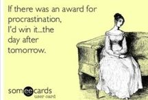 Procrastination / Dealing with procrastination