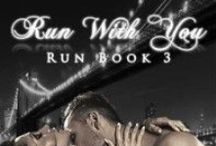 Run With You / Run Book 3 / by Kandice Michelle Young, Author