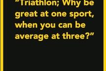 swim bike run / triathlon motivation