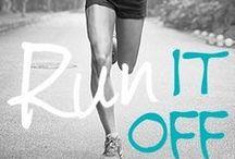 Run, Run, Run! / Tips & Motivation