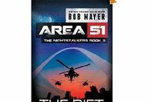 Area 51 / I first became interested in this via Covert Ops back in the early 90s.  I did a lot of checking and decided a novel would be the best way to cover it.  The first book sold like crazy and eight more followed.