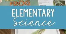 Science for Elementary Students / Elementary science lessons, ideas, and videos. Earth and Life Science activities, lessons, and Technology & Engineering labs for elementary students,  Specifically related to the NGSS ETS standards