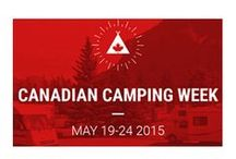 "May 19-24 Camping Week / The first ever Canadian camping week is scheduled to run between May 19 and May 24, 2015 and the following participating campgrounds will offer a special ""Five nights of camping for the price of 4"".  www.campingweek.ca"