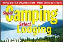 Super Camping 2015/2016 / The Super Camping/Select Lodging Guide, first published in 1989, is designed to assist people with their camping, RVing and outdoor vacation roofed accommodation needs. 200,000 copies are printed and distributed to the public annually. http://www.travel-british-columbia.com/about-us/visitors-guide/