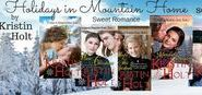 Holidays in Mountain Home; Book Series by Kristin Holt / Mountain Home, Colorado is a fictitious town nestled in the Colorado Rockies west of Denver. It's a product of my imagination, but based on a very real place--taking real historical elements, historic events, true climate, realistic flora and fauna. Think true historic Colorado towns like Georgetown, Central City, Breckenridge, etc.  A series of sweet (Rated G and PG) romance novels and novellas are set in this fictitious communmity.