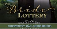 The Bride Lottery (Prosperity's Mail Order Brides, Book 1) / The Bride Lottery: A Sweet Western Historical Romance Novel (Rated PG) by Kristin Holt