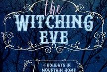 The Witching Eve: A Holidays in Mountain Home Short Story / A Sweet Western Historical Romance Novella titled THE WITCHING EVE, a Holidays in Mountain Home short story, title #7