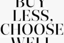 Inside the Closet / The wish list: Buy less, More Classics. More chic