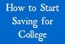 College Savings / A board all about saving money for college