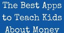 Money Apps for Kids / A board about apps that teach kids about money.