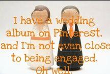 Wedding / by Erin Bowe