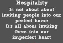Quotes Hospitality, Friendships, Christian Living / Inspiring quotes about hospitality, friendship, and christian living.