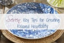 Hospitality  Lifestyle / Creating a home that always says welcome when guest arrive.