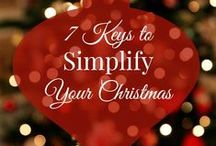 Simplify Your Christmas / Ideas and tips to simplify your Christmas and keep the focus on the real reason for the season, Christ's birth.