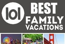 Family Vacation Ideas / Vacation Ideas for families