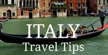 Italy Travel Tips / Top tips and what to avoid in some of Italy's favourite romantic cities and beyond.
