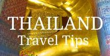 Thailand Travel Tips / Who doesn't want to go to Thailand? Here's some more ideas for that essential trip.