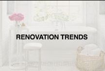 Renovation Trends / Renovate, decorate, and remodel with the latest trends.