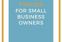 Twitter for small business owners / Twitter tips and strategies