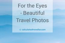 For the Eyes - Beautiful Travel Photos / Travel pictures that will help inspire you to travel more. | Travel inspiration | Amazing places to travel | Travel destinations | Travel pictures | Travel photos
