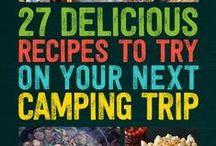 Camp Cooking / Ideas for quick & easy cooking when camping.
