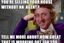 Real Estate Humor / We love real estate, but sometimes it's a tough gig and we need a good laugh to get us through the day!