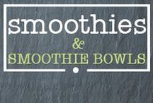 · smoothies & smoothie bowls · / Healthy Gluten Free smoothies & Smoothie Bowls!