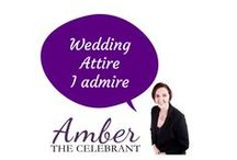 Wedding Attire l admire / Clothes and accessories from for weddings that l love