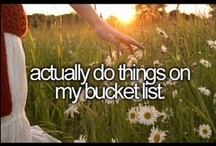 Lifetime Bucket List / by Maria Nelson