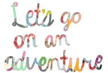 Let's Go On An Adventure! / Must Visit Destinations! / by Nique Nikole
