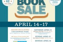 Book Sales - Shop for a Cause! / When you shop at the Annual Used Book Sale, library branch sales, and sales at special events, you'll find great bargains while supporting your public library!