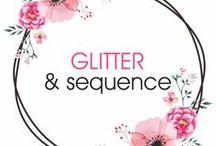 GLITTER & SEQUENCE