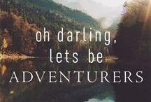 Let's Go On An Adventure ...