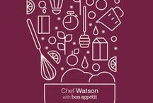 Chef Watson's Cookbook / Ready to do some cognitive cooking? Create unique dishes with these great recipes by Chef Watson that are sure to impress!