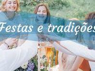 Festas e tradições / Celebrações originais   Festas e Tradições umComo