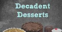 Decadent Desserts / Super delicious and naughty treats!!!! Baked Good / No Bake Treats / Muffins /Cakes/ Cookies / Cupcakes