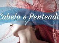 Cabelo e Penteados / Confira as melhores dicas para cuidar do seu cabelo e também ideias para penteados!