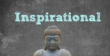 Inspirational / Find items to Inspire you , keep you focused and on your path.