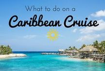Caribbean Cruise Guide / Everything you need to know about Caribbean ports of call for your next cruise. #Cruise #Caribbean