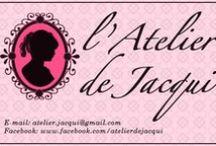 l'Atelier de Jacqui / My personal creations, follow me on Facebook! / by Jacqueline Bucher