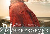 Novel: Wheresoever They May Be